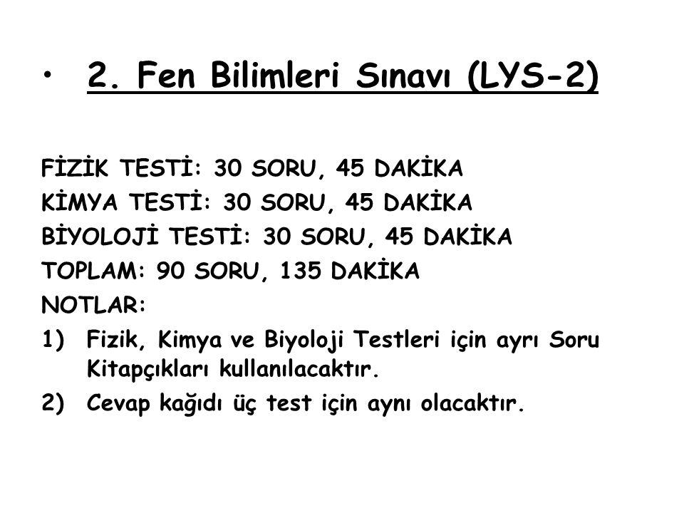 2. Fen Bilimleri Sınavı (LYS-2)