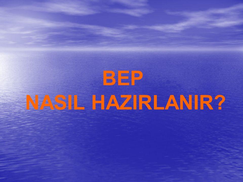 BEP NASIL HAZIRLANIR