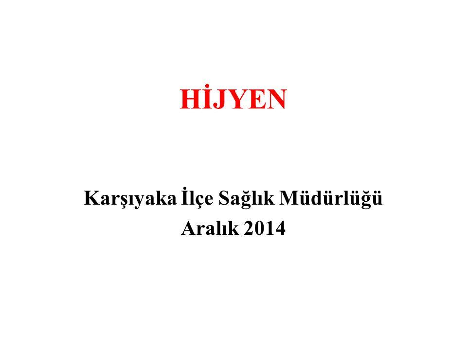 Karşıyaka İlçe Sağlık Müdürlüğü Aralık 2014