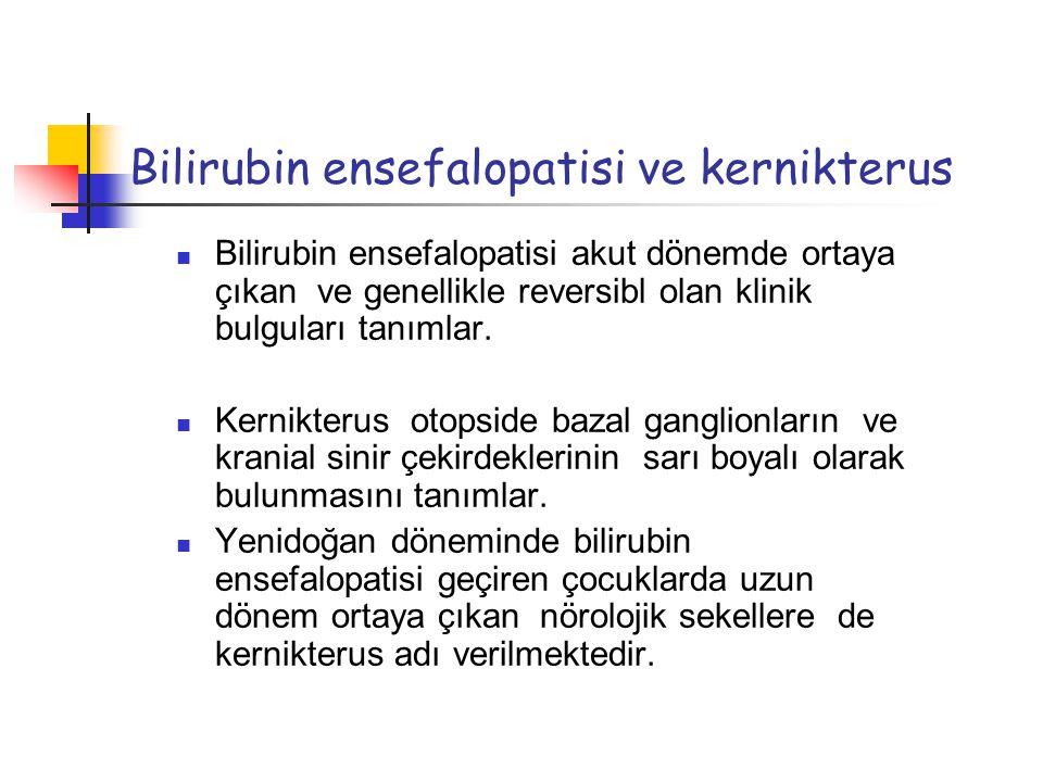 Bilirubin ensefalopatisi ve kernikterus