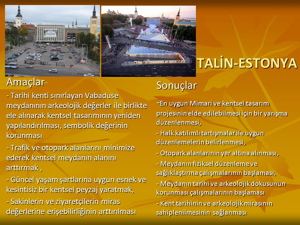TALİN-ESTONYA Amaçlar Sonuçlar