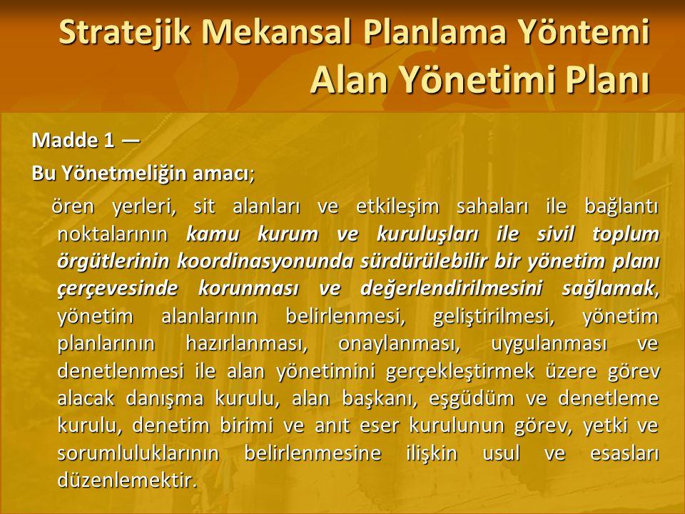 Stratejik Mekansal Planlama Yöntemi Alan Yönetimi Planı