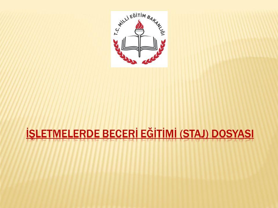 İŞLETMELERDE BECERİ EĞİTİMİ (STAJ) DOSYASI