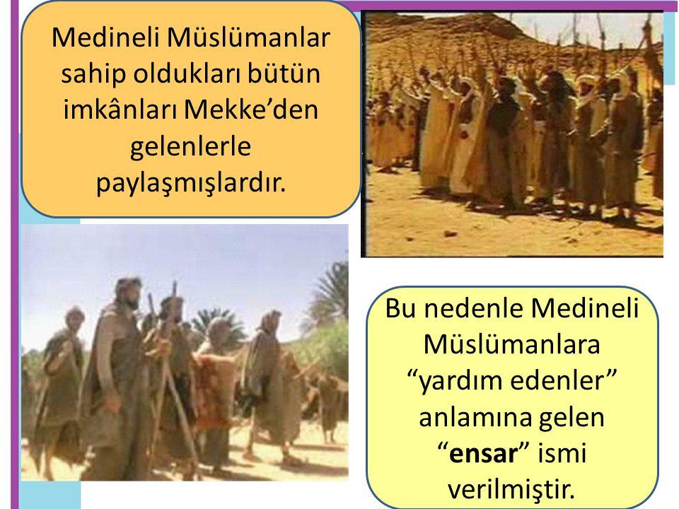 Bu nedenle Medineli Müslümanlara