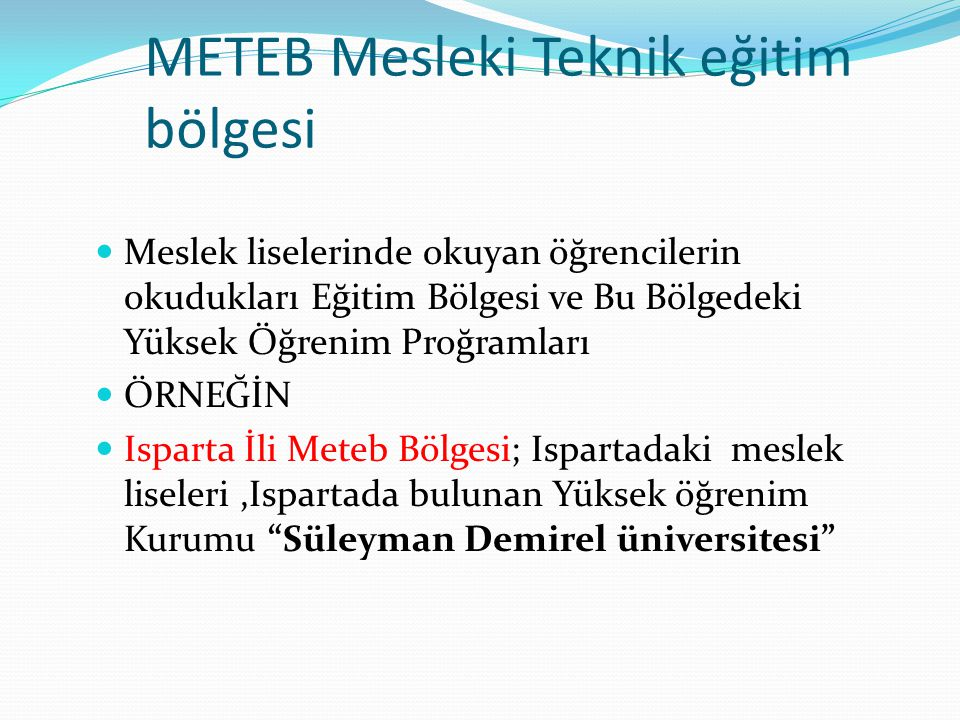 METEB Mesleki Teknik eğitim bölgesi