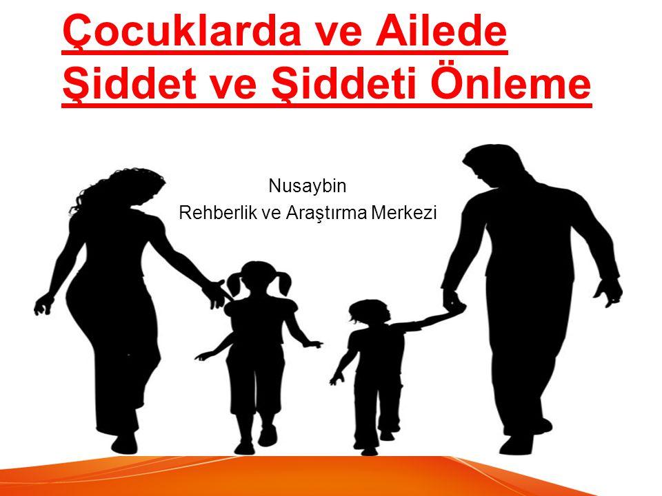 Çocuklarda ve Ailede Şiddet ve Şiddeti Önleme