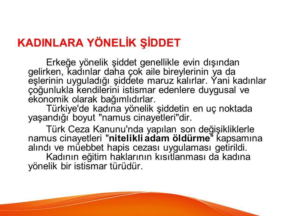 KADINLARA YÖNELİK ŞİDDET