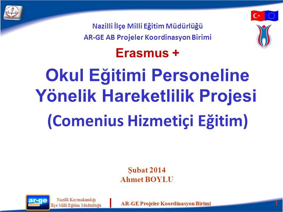 Okul Eğitimi Personeline Yönelik Hareketlilik Projesi
