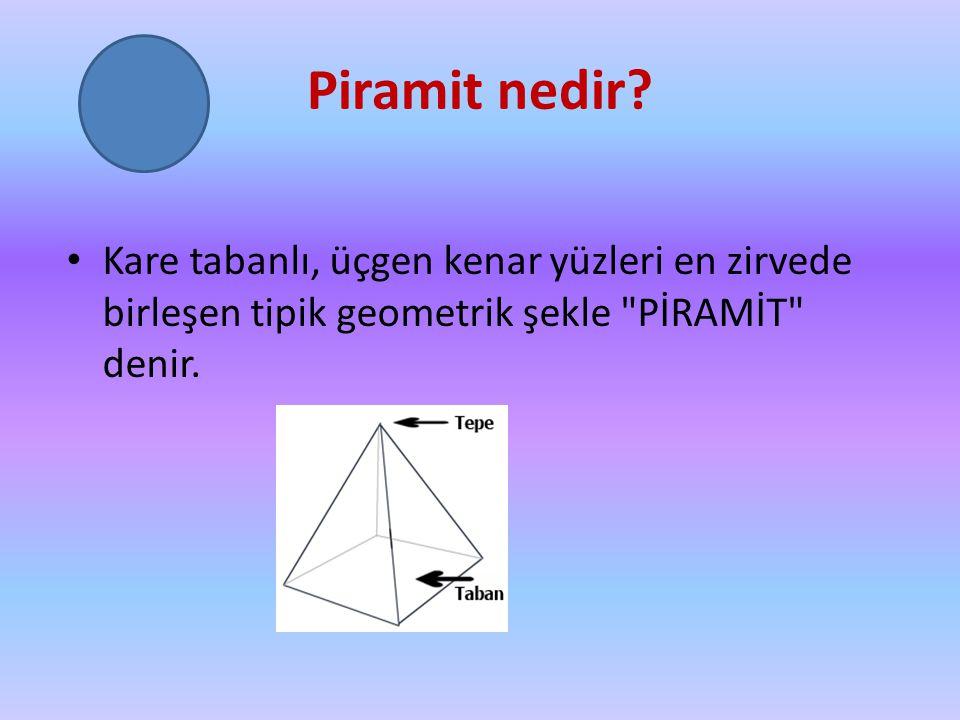 Piramit nedir.