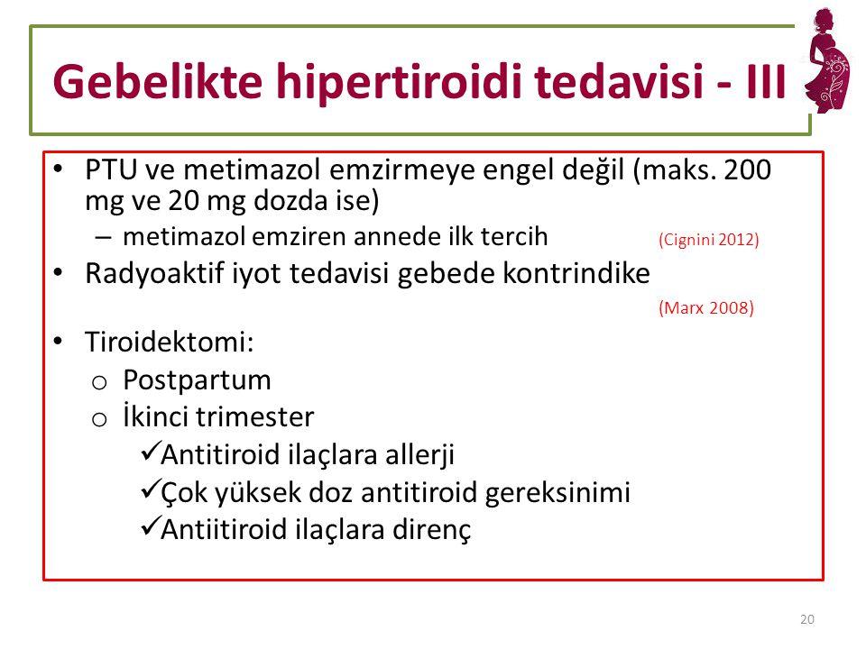 Gebelikte hipertiroidi tedavisi - III