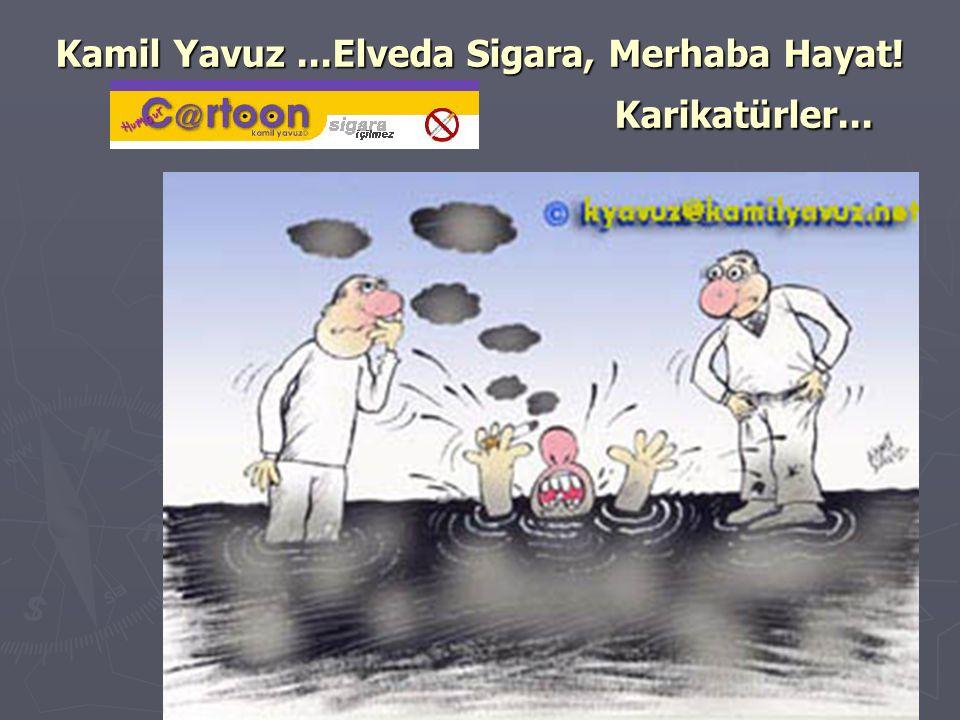Kamil Yavuz ...Elveda Sigara, Merhaba Hayat! Karikatürler...