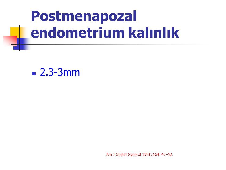 Postmenapozal endometrium kalınlık