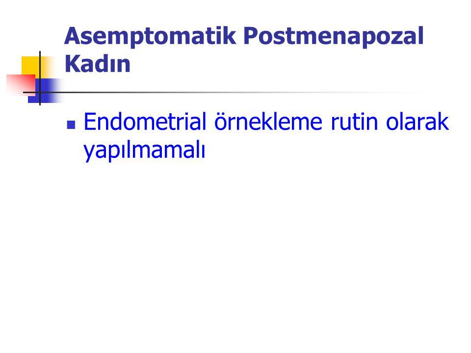 Asemptomatik Postmenapozal Kadın