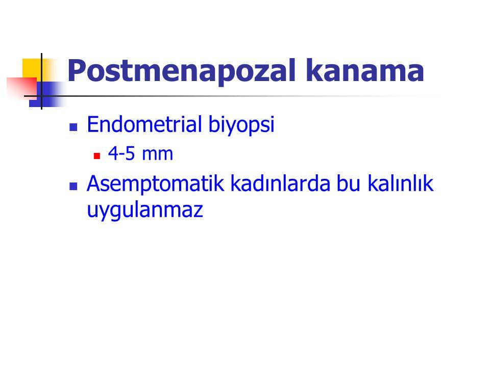 Postmenapozal kanama Endometrial biyopsi