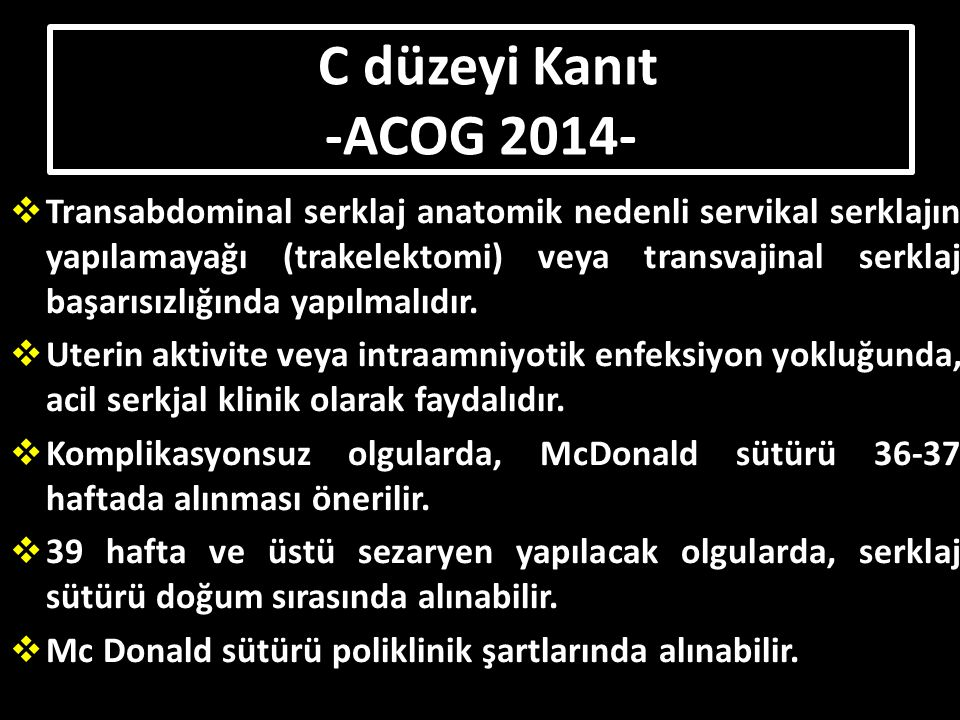C düzeyi Kanıt -ACOG 2014-