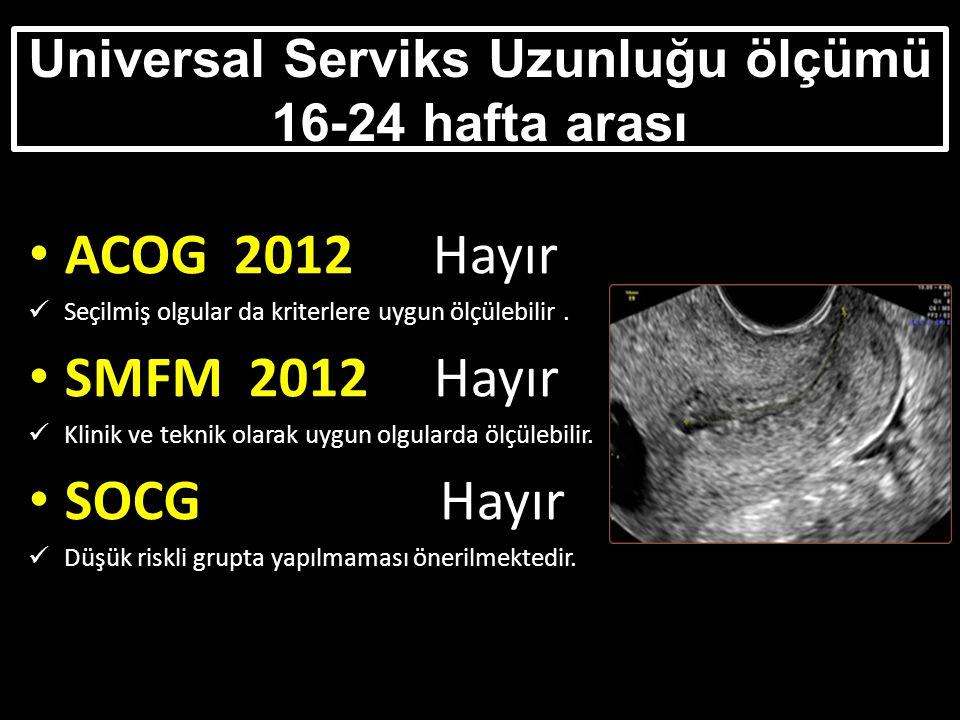 Universal Serviks Uzunluğu ölçümü 16-24 hafta arası