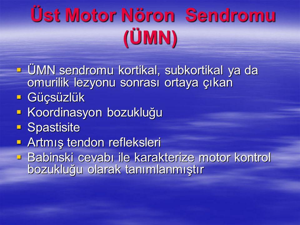 Üst Motor Nöron Sendromu (ÜMN)