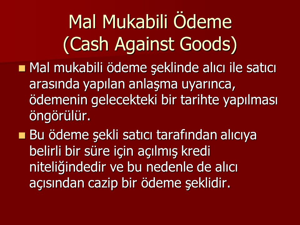 Mal Mukabili Ödeme (Cash Against Goods)