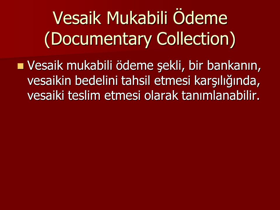 Vesaik Mukabili Ödeme (Documentary Collection)