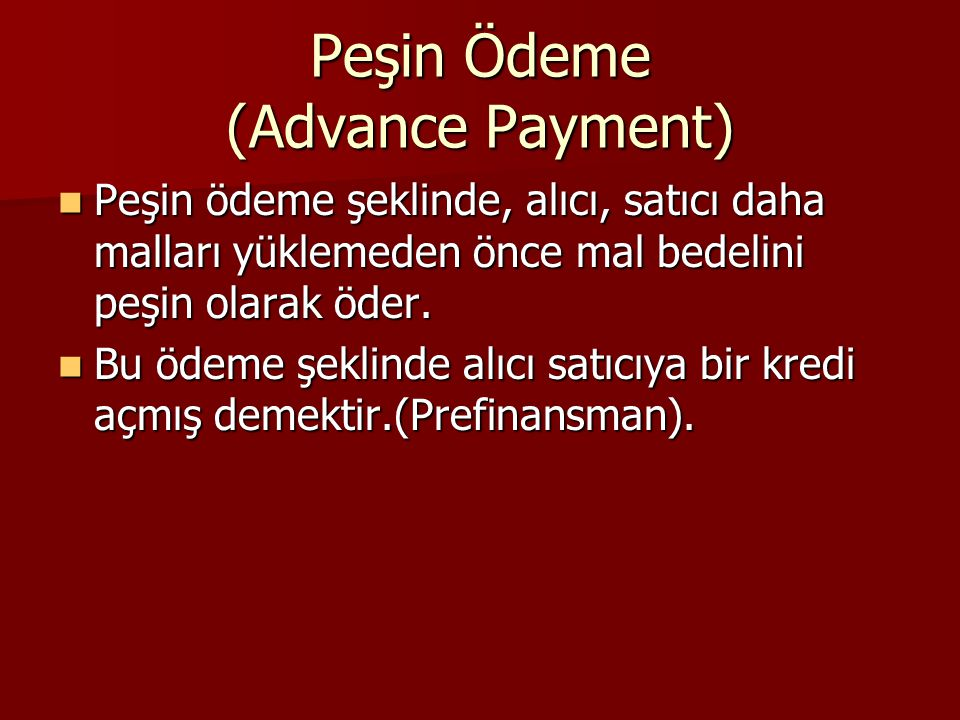 Peşin Ödeme (Advance Payment)