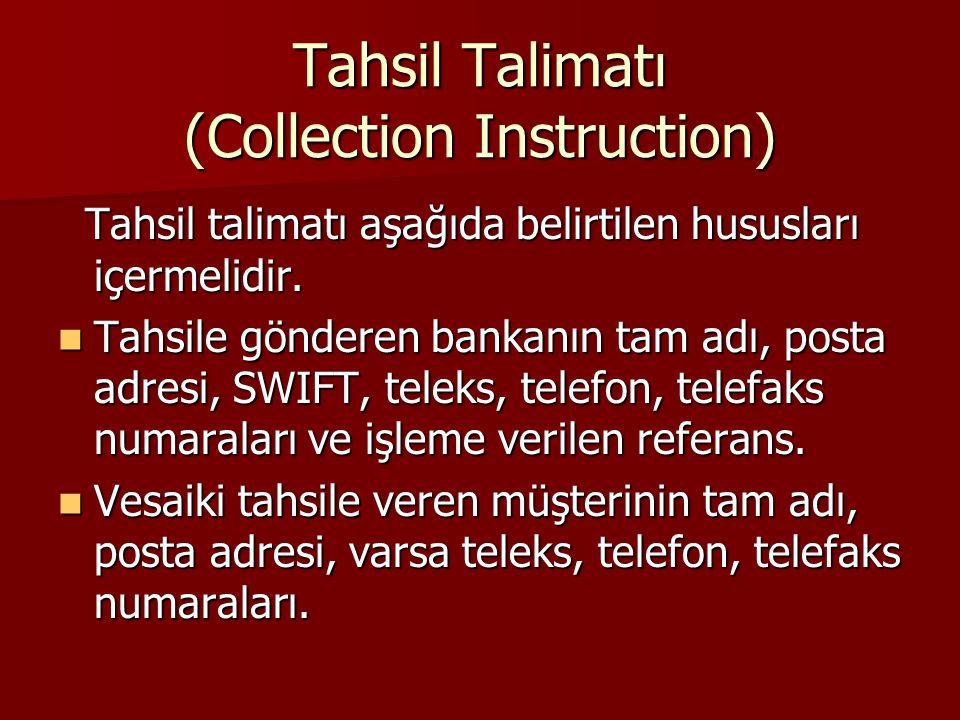 Tahsil Talimatı (Collection Instruction)