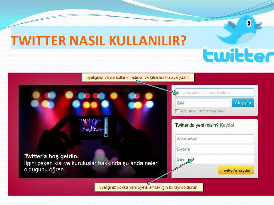 TWITTER NASIL KULLANILIR