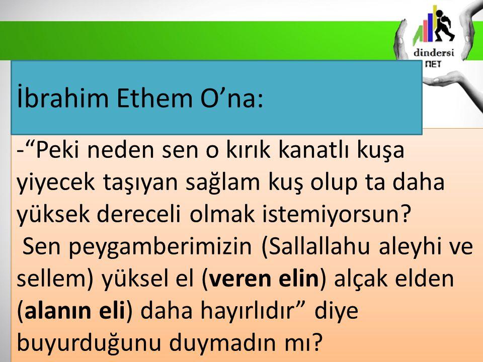 İbrahim Ethem O'na: