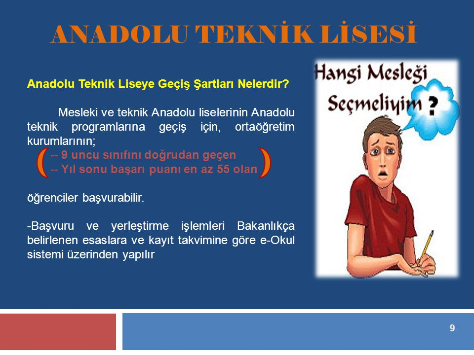 ANADOLU TEKNİK LİSESİ Anadolu Teknik Liseye Geçiş Şartları Nelerdir