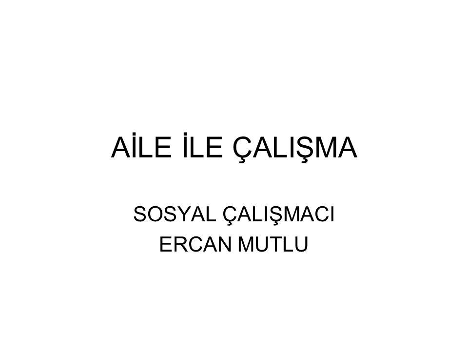 SOSYAL ÇALIŞMACI ERCAN MUTLU
