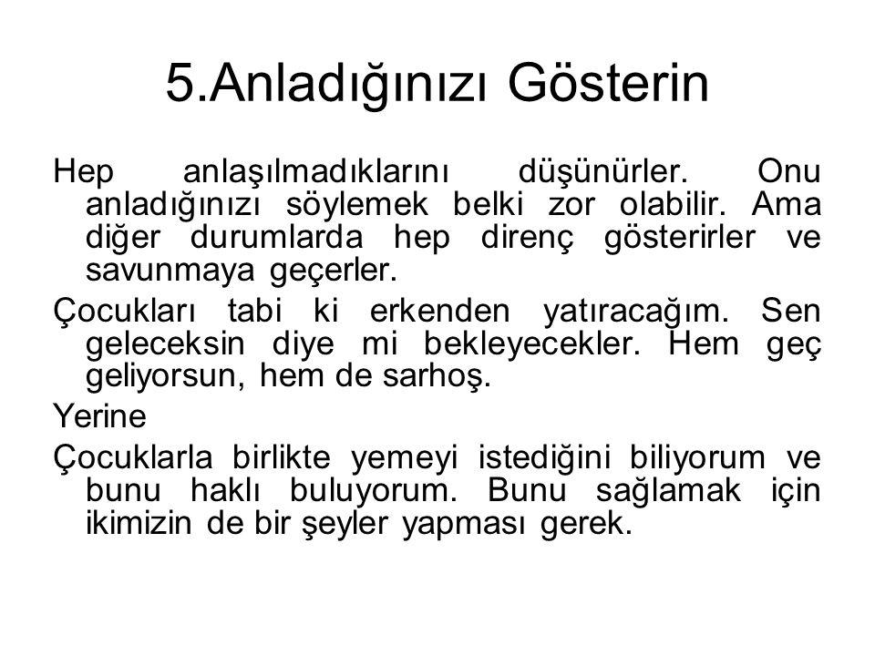 5.Anladığınızı Gösterin