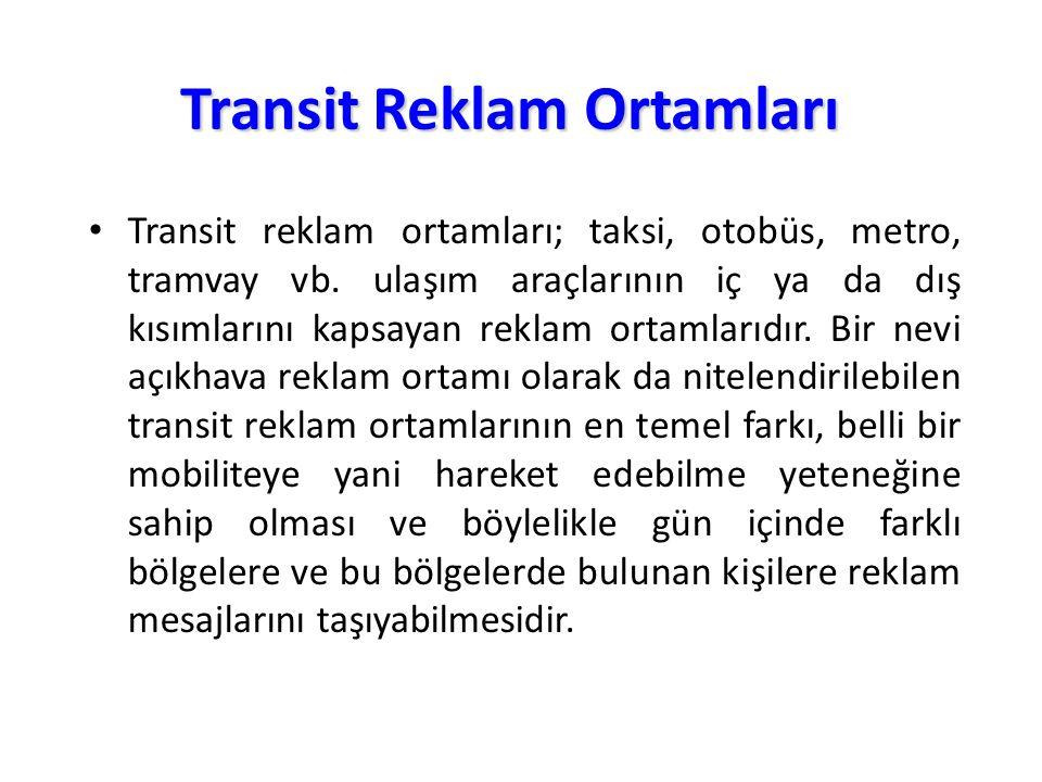 Transit Reklam Ortamları