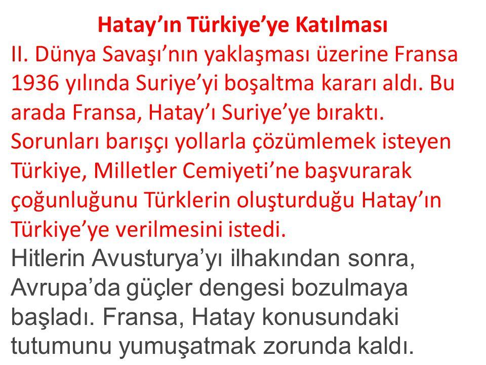 Hatay'ın Türkiye'ye Katılması