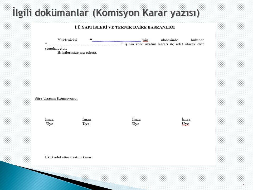İlgili dokümanlar (Komisyon Karar yazısı)