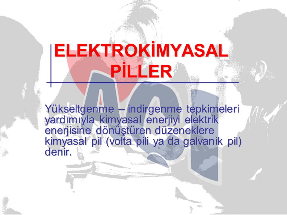 ELEKTROKİMYASAL PİLLER