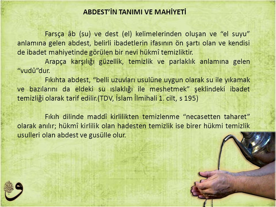 ABDEST'İN TANIMI VE MAHİYETİ