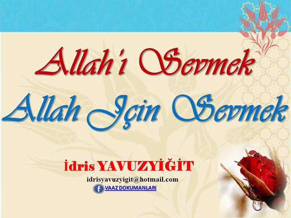 Allah'ı Sevmek Allah Jçin Sevmek