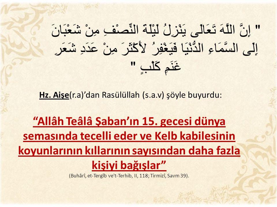 (Buhârî, et-Tergîb ve t-Terhib, II, 118; Tirmizî, Savm 39).
