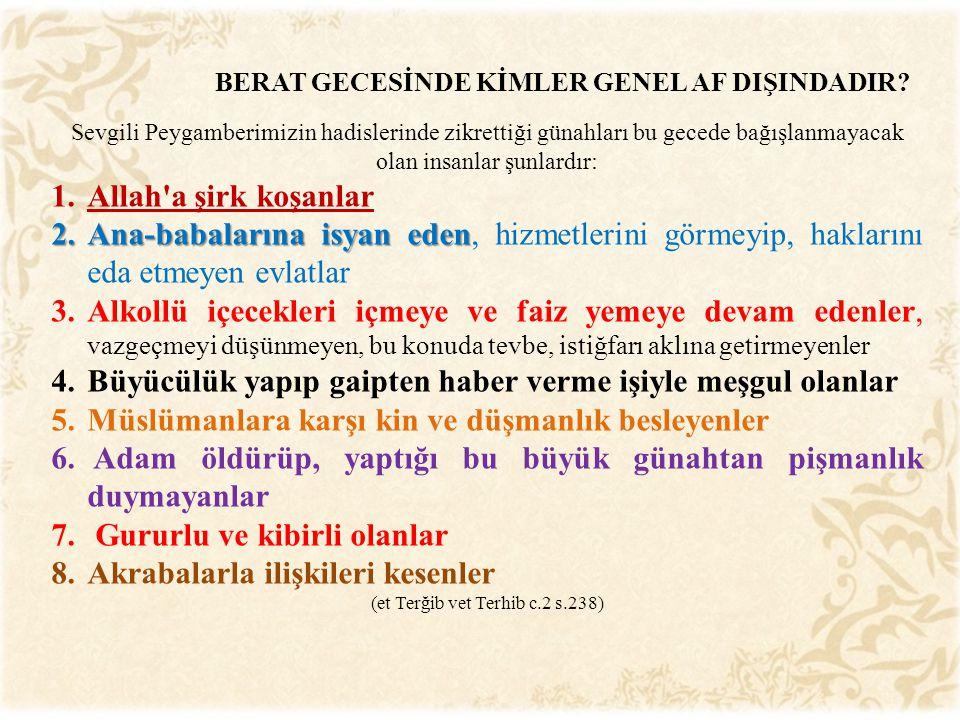BERAT GECESİNDE KİMLER GENEL AF DIŞINDADIR