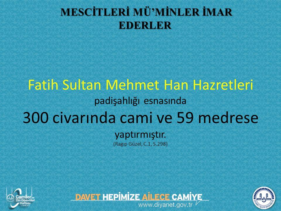 MESCİTLERİ MÜ'MİNLER İMAR EDERLER