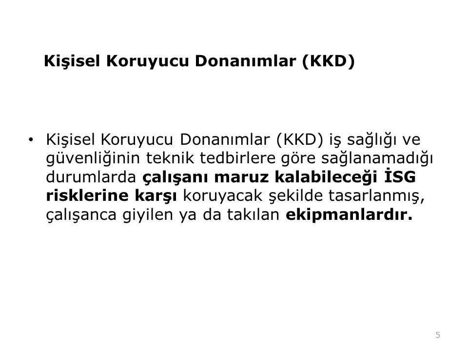 Kişisel Koruyucu Donanımlar (KKD)