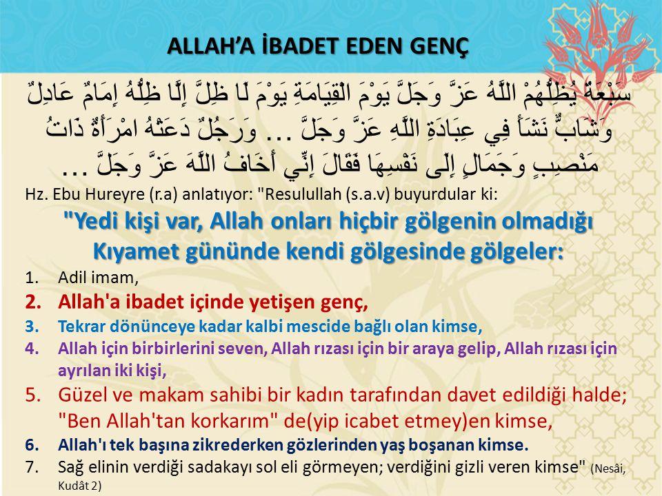 ALLAH'A İBADET EDEN GENÇ