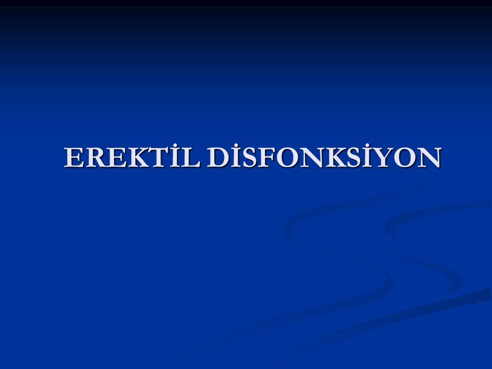 EREKTİL DİSFONKSİYON