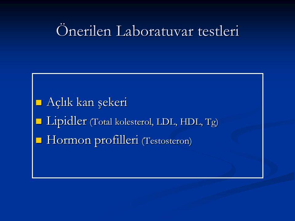 Önerilen Laboratuvar testleri