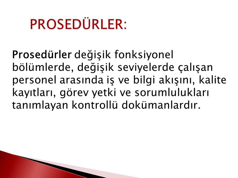 PROSEDÜRLER: