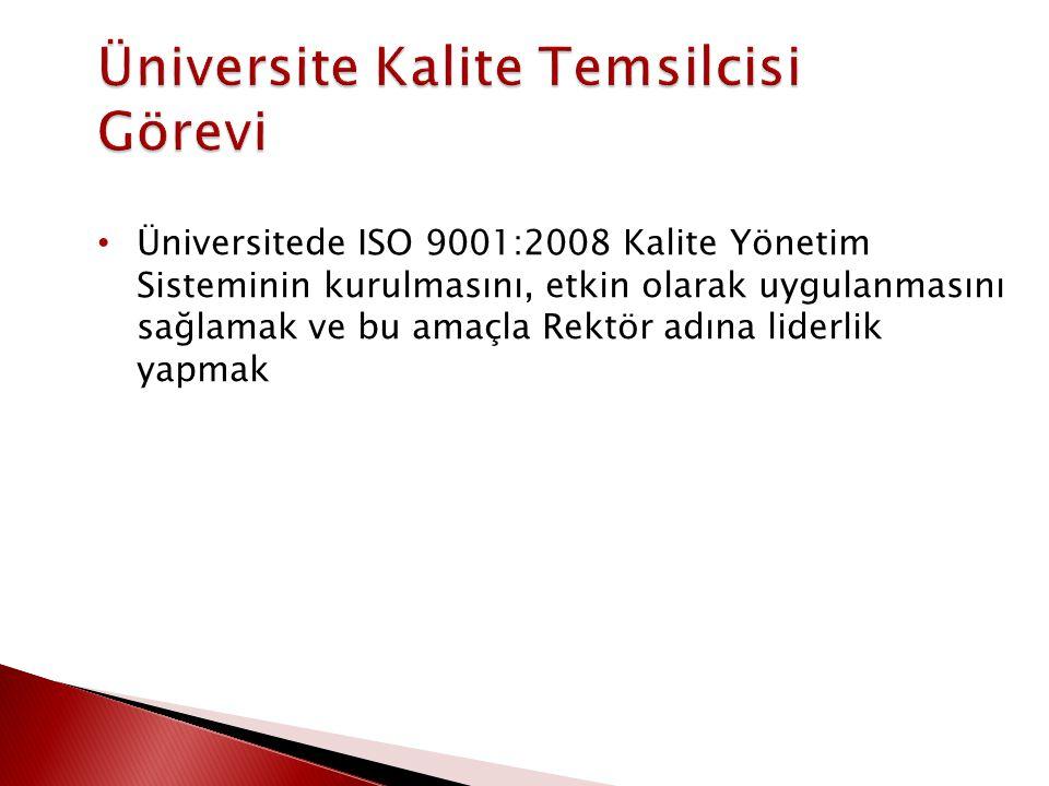 Üniversite Kalite Temsilcisi Görevi