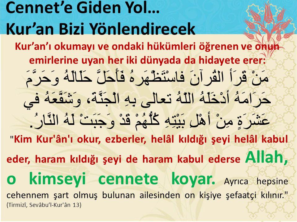 Kur'an Bizi Yönlendirecek