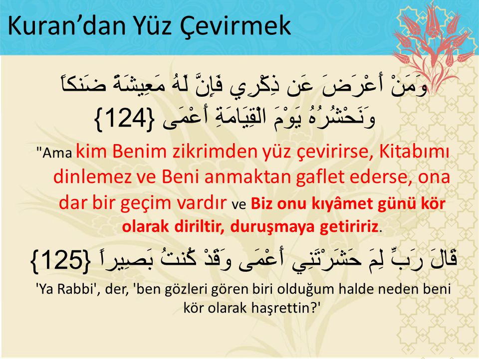 Kuran'dan Yüz Çevirmek