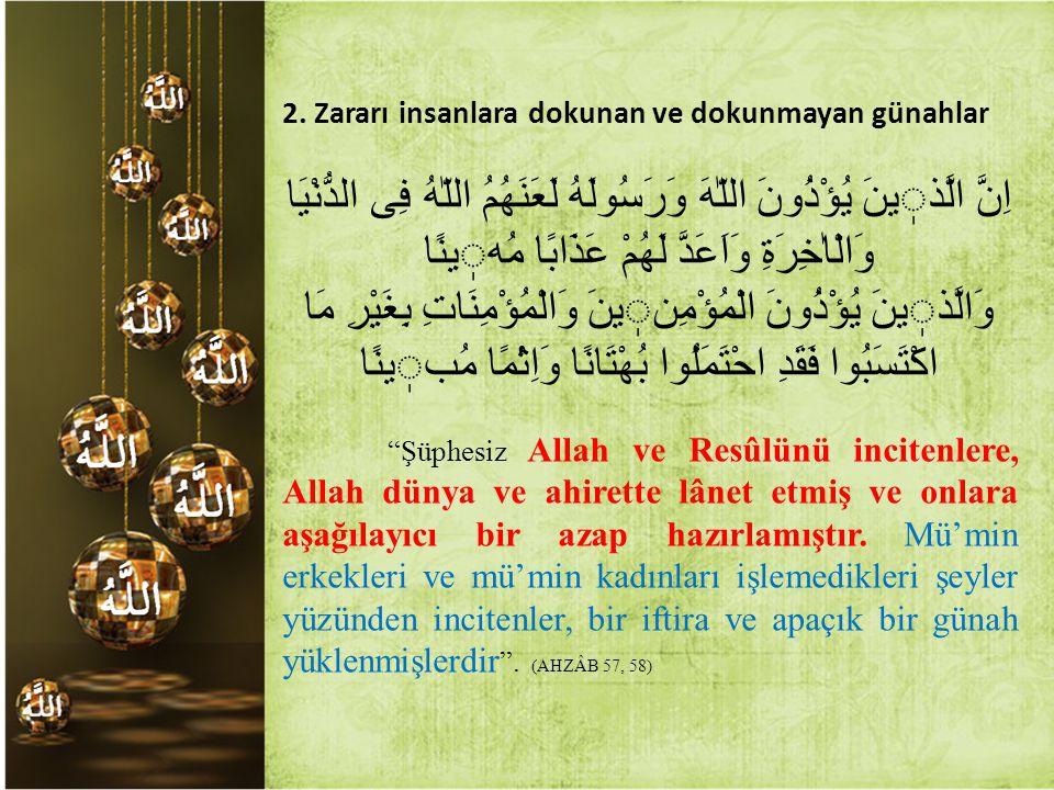 2. Zararı insanlara dokunan ve dokunmayan günahlar