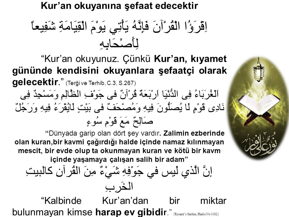 Kur'an okuyanına şefaat edecektir