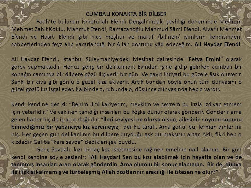 CUMBALI KONAKTA BİR DİLBER